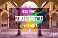 Palazzo Ducale - free visit
